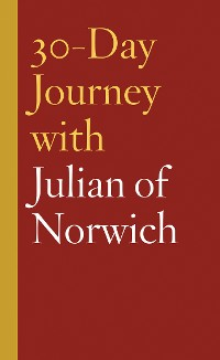 Cover 30-Day Journey with Julian of Norwich