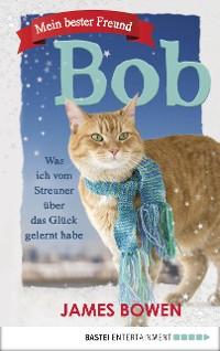 Cover Mein bester Freund Bob