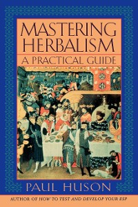 Cover Mastering Herbalism