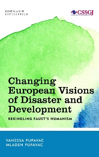 Cover Changing European Visions of Disaster and Development