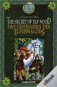 Cover The Secret of Elf Wood - Das Geheimnis des Elfenwaldes