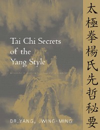 Cover Tai Chi Secrets of the Yang Style