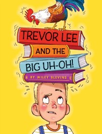 Cover Trevor Lee and the Big Uh Oh!