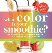 Cover What Color is Your Smoothie?