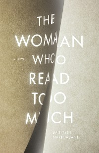 Cover The Woman Who Read Too Much