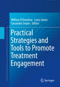 Cover Practical Strategies and Tools to Promote Treatment Engagement