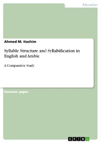 Cover Syllable Structure and Syllabification in English and Arabic