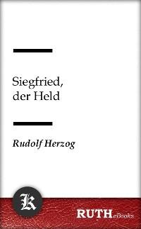 Cover Siegfried, der Held