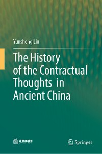 Cover The History of the Contractual Thoughts in Ancient China