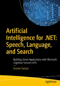 Cover Artificial Intelligence for .NET: Speech, Language, and Search