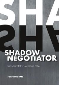 Cover Shadow Negotiator