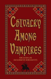 Cover Chivalry Among Vampires
