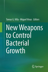 Cover New Weapons to Control Bacterial Growth