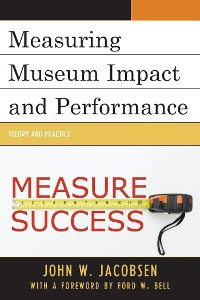 Cover Measuring Museum Impact and Performance