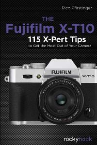 Cover The Fujifilm X-T10