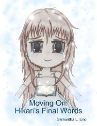 Cover Moving On: Hikari's Final Words