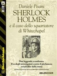 Cover Sherlock Holmes e il caso dello squartatore di Whitechapel