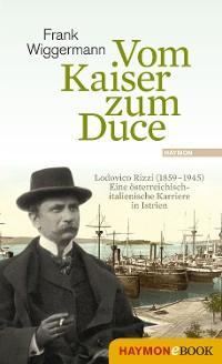 Cover Vom Kaiser zum Duce