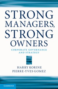 Cover Strong Managers, Strong Owners