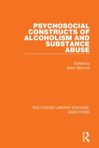 Cover Psychosocial Constructs of Alcoholism and Substance Abuse