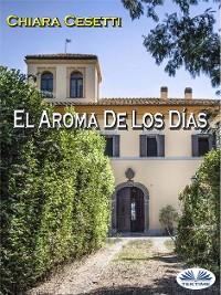 Cover El Aroma De Los Días