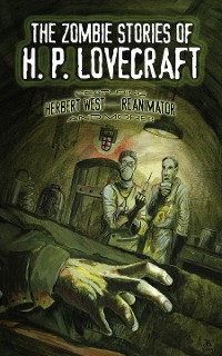 Cover The Zombie Stories of H. P. Lovecraft