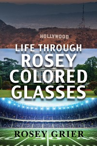 Cover Life Through Rosey Colored Glasses