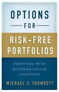 Cover Options for Risk-Free Portfolios