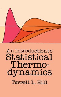 Cover An Introduction to Statistical Thermodynamics
