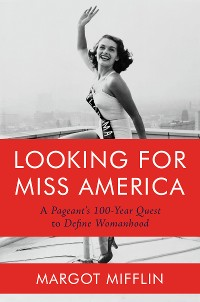 Cover Looking for Miss America