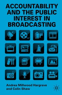 Cover Accountability and the Public Interest in Broadcasting