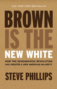 Cover Brown Is the New White
