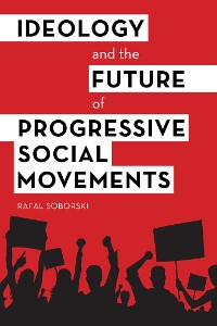 Cover Ideology and the Future of Progressive Social Movements