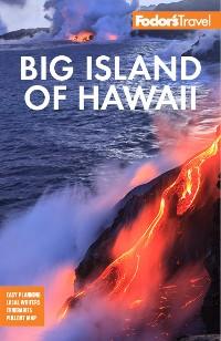 Cover Fodor's Big Island of Hawaii