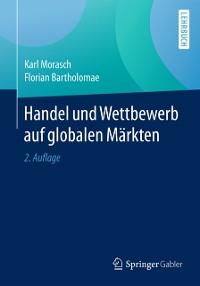 Cover Handel und Wettbewerb auf globalen Markten