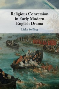 Cover Religious Conversion in Early Modern English Drama