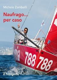 Cover Naufrago... per caso