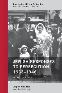 Cover Jewish Responses to Persecution, 1933–1946