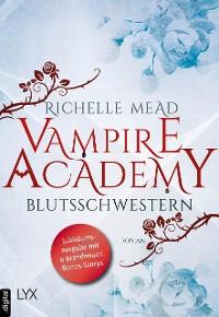 Cover Vampire Academy - Blutsschwestern