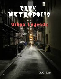 Cover Dark Metropolis: Urban Legends