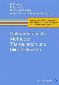 Cover Dokumentarische Methode: Triangulation und blinde Flecken