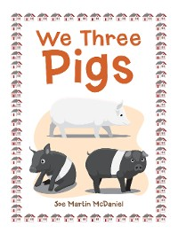 Cover We Three Pigs
