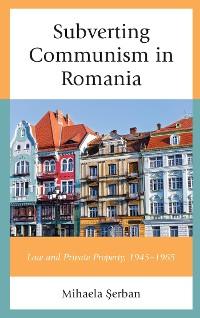 Cover Subverting Communism in Romania