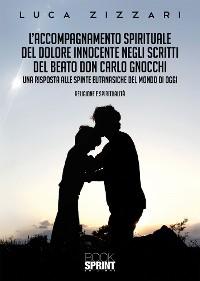 Cover L'accompagnamento spirituale del dolore innocente negli scritti del beato don Carlo Gnocchi