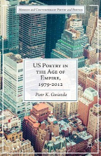 Cover US Poetry in the Age of Empire, 1979-2012