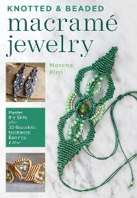 Cover Knotted and Beaded Macrame Jewelry