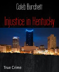 Cover Injustice in Kentucky
