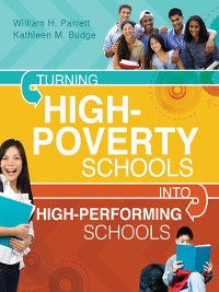 Cover Turning High-Poverty Schools into High-Performing Schools