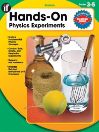 Cover Hands-On Physics Experiments, Grades 3 - 5