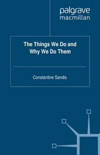 Cover The Things We Do and Why We Do Them